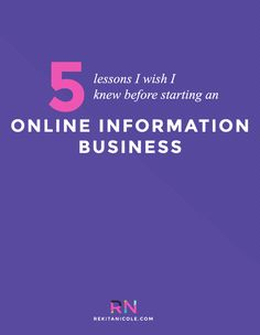 5 Lessons I Wish I Knew Before Starting an Online Information Business · Rekita Nicole Business Planning, Business Tips, Online Business, Business Opportunities, Business Coaching, Creative Business, Online Entrepreneur, Business Entrepreneur, How To Know
