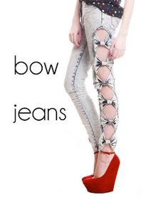 i don't know if id be brave enough to try these bow jeans but they are pretty sweet <3