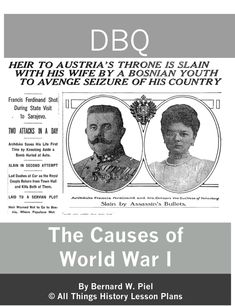 DBQ: Causes of World War One for high school, social studies teachers.