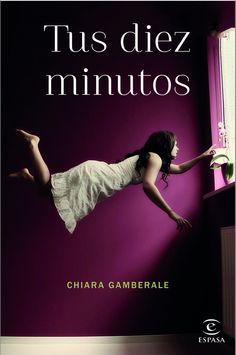 'Tus diez minutos', de Chiara Gamberale. #NubicoPremium #Ebook http://www.nubico.es/premium/ebooks-de-chiara%20gamberale-10874/tus-diez-minutos-chiara-gamberale-9788467044799