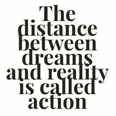 The distance between dreams and reality