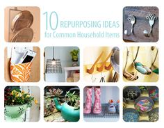 10 REPURPOSING IDEAS FOR COMMON HOUSEHOLD ITEMS