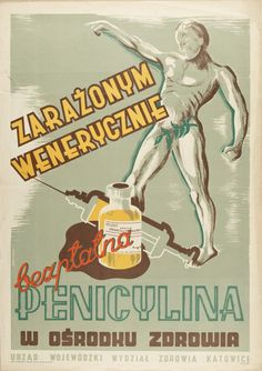 Free penicillin for all contaminated with STDs! Cold War Propaganda, Communist Propaganda, Art Deco Posters, Vintage Posters, Retro Posters, Graphic Illustration, Graphic Art, Illustrations, Poland People