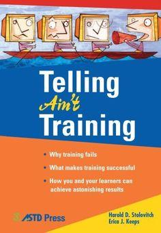 Telling Ain't Training, http://www.amazon.com/dp/B0020HRKAE/ref=cm_sw_r_pi_s_awdm_mORBxbAF79DZY