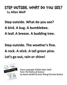 """""""Step Outside. What Do You See?"""" © 2014 Allan Wolf from THE POETRY FRIDAY ANTHOLOGY® FOR SCIENCE edited by Sylvia Vardell and Janet Wong (© Pomelo Books, 2014). What Do You See, Let It Be, Outdoor Classroom, Readers Workshop, Letting Go, The Outsiders, Poems, Wolf, Drama"""