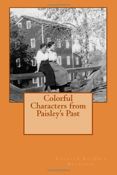 Colorful Characters from Paisley's Past