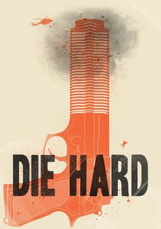 Die Hard - movie poster The whole series but the third is good.  Number one best