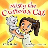 Free Kindle Book -   Children's books: Misty the Curious Cat: Learn why being curious is a way to learn new things! (A preschool bedtime picture book for children ages 3-8 24)