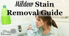 How to remove mildew stains from clothes, upholstery, carpet & hard surfaces!
