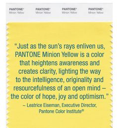 Image result for yellow pantone Alignment Shop, Yellow Minion, Yellow Pantone, Pantone 2015, Minions Love, Simple Minds, Alternative Health, Optimism, Image