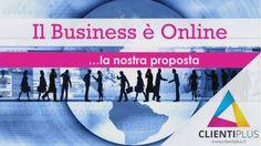 CLIENTIPLUS: Il Business è Online.. la nostra proposta >>> http://goo.gl/JKB33Y