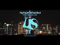 BRODINSKI feat. BLOODY JAY - US (Official Video) - YouTube