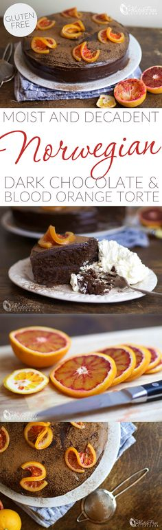 Decadent Gluten-Free Norwegian Dark Chocolate and Blood Orange Torte
