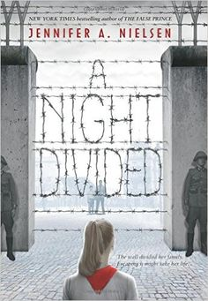 A Night Divided: Jennifer A Nielsen. With the rise of the Berlin Wall, twelve-year-old Gerta finds her family divided overnight. She, her mother, and her brother Fritz live on the eastern side, controlled by the Soviets. Her father and middle brother, who had gone west in search of work, cannot return home. Gerta knows it is dangerous...