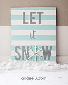 DIY Let It Snow Sign & Snowflake   landeelu.com
