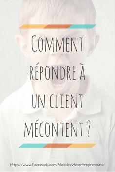 Comment répondre à un client mécontent ? Quelques conseils sur le blog !