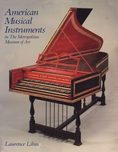 Libin, Laurence (1985). American Musical Instruments in The Metropolitan Museum of Art. The whole range of American musical instruments, including folk, popular, and elite types, forms the subject of this lavishly illustrated volume. Read the publication online or download it as a PDF.