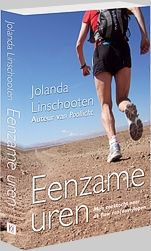 'Eenzame uren' door Jolanda Linschooten. Adventures before and during the Marathon des Sables.