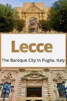Explore the Puglia Region from Lecce in Italy