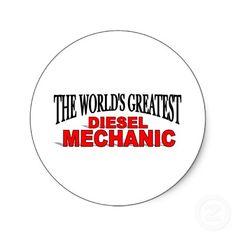 The World's Greatest Diesel Mechanic Stickers
