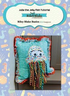 Who wouldn't fall in love with Julia the Jellyfish pillow?  She is ADORABLE!  This free downloadable pattern from Riley Blake designs for a ruffle edged 20″ pillow includes full size template for fusible applique.  You probably can't make just one!  Try some fun whimsical dots and solids for your pillow. https://www.lovequilting.com/shop/free-patterns/julia-the-jellyfish-pillow/ #freepattern #quilt #fabric