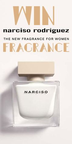 Win A Narciso Rodriguez Fragrance Narciso Rodriguez, New Fragrances, Competition, Women, Perfume Store, Women's, Woman