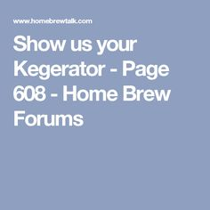 Show us your Kegerator - Page 608 - Home Brew Forums
