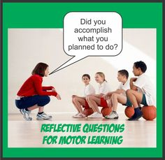 Your Therapy Source - www.YourTherapySource.com: Reflective Questions for Motor Learning