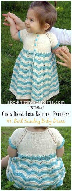 Best Sunday Baby Dress Free Knitting Pattern - Little Girls #Dress Free #Knitting Patterns