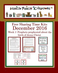 Free Sharing Time Kit: December 2016 Week 1: Prophets prophesied about the birth of Jesus Christ.