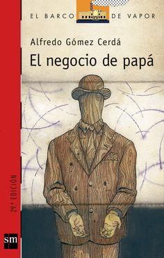 El negocio de papá, A. Gómez