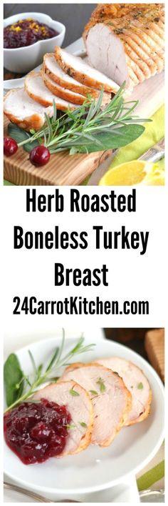Click for the Herb Roasted Boneless Turkey Breast recipe!   grain free, gluten free, dairy free, paleo, turkey, Thanksgiving, dinner 