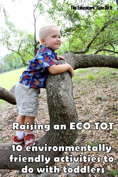 The Educators' Spin On It: Raising an Eco Tot - 10 Environmentally Friendly Activities for Toddlers