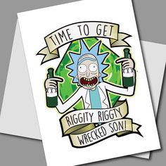 Rick & Morty Card Printable, Rick and Morty Birthday Card, Rick Sanchez Card, Riggity Riggity Wrecked Card, Rick and Morty party 5x7 by OTGDesigns on Etsy