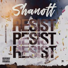"Off his forthcoming album ""Drug Overdose Remedy"", multi-talented artist and songwriter – Shanott unwraps a track entitled ""Resist"". Nigerian Music Videos, Mixing Dj, Latest Music Videos, Hit Songs, Present Gift, Over Dose, Trx, Moon Child, Drugs"