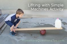 Lifting with Simple Machines and Science Saturday Blog Hop - Moms Have Questions Too