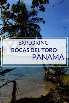 Exploring Bocas del Toro, Panama - travelsandmore