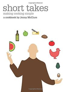 Short takes: making cooking simple by Jenny McClure http://www.amazon.co.uk/dp/0473341980/ref=cm_sw_r_pi_dp_BZuywb1X4G55V