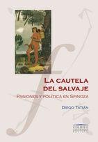 Ediciones Colihue | La cautela del salvaje | Diego Tatián | 978-950-563-423-1