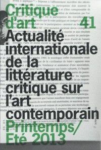 Critique d'Art #41 : Actualité de la littérature critique sur l'art