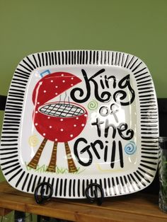 King of the Grill platter. Free personalization. Www.leisalovelydesigns.com