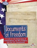 What are the Declaration of Independence, the Bill of Rights, and the U.S. Constitution? They're important documents that helped to shape our country. But what's the story behind how these documents were created? And what exactly do they say? Read this book to find out.  J 973.3 SWA