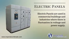 Electric Panels are used in commercial buildings and industries where there is fluctuation in voltage and power supply.