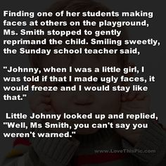 Teacher Reprimands Student And Gets This Shocking Reply... funny jokes story lol funny quote funny quotes funny sayings joke hilarious humor stories funny kids funny jokes little johnny jokes
