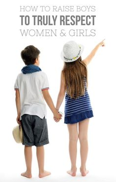 All parents of boys have an important role to play in raising them to be men who truly respect women and girls. Here are 5 basic ways to make that happen.