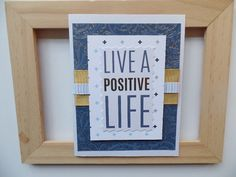 Graduation Live a Positive Life Handmade Card by SaraPaperCards