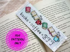 Pattern - Cross stitch bookmark - Books + coffee = BFF (download pdf) by MariAnnieArt on Etsy #mariannieart #etsy #crossstitch #bookamark #crossstitchbookmark #bookworm #booklovergift #geekgift #booknerd