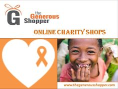 You can shop for donation with online fundraising shops and whatever you bought; some of your money will be further donated to help the poor.  Visit at https://www.thegenerousshopper.com/ to charity shopping.