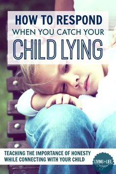 First, you must understand why your child lied before you know the best approach to take when you catch them in a lie. How to teach the importance of honesty while approaching lying as a positive way to connect with your child.