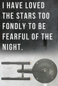 I have loved the stars too fondly to be fearful of the night ― Sarah Williams quote